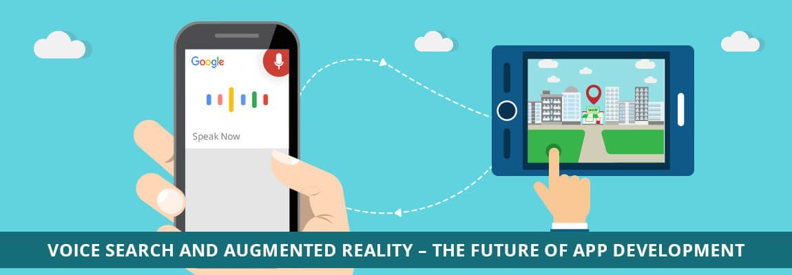 Voice-Search-and-Augmented-Reality–The-Future-of-App-Development
