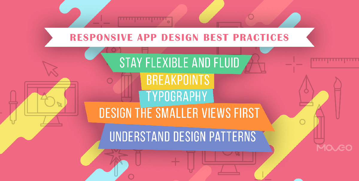 5 Responsive App Design Best Practices to Conquer the 24,000+ Different Screen Sizes
