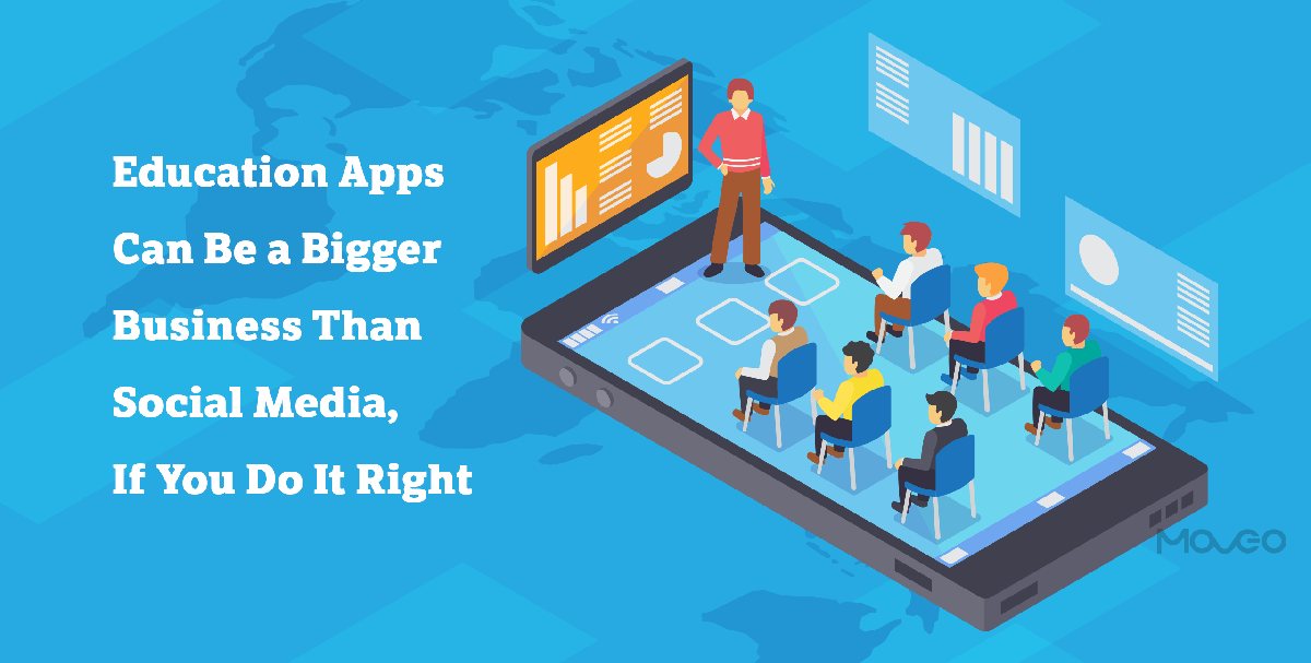 education apps can be more profitable than social media, if you doit right
