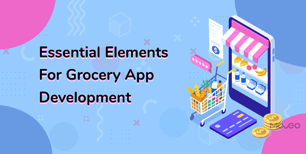 essential elements for Grocery App Development