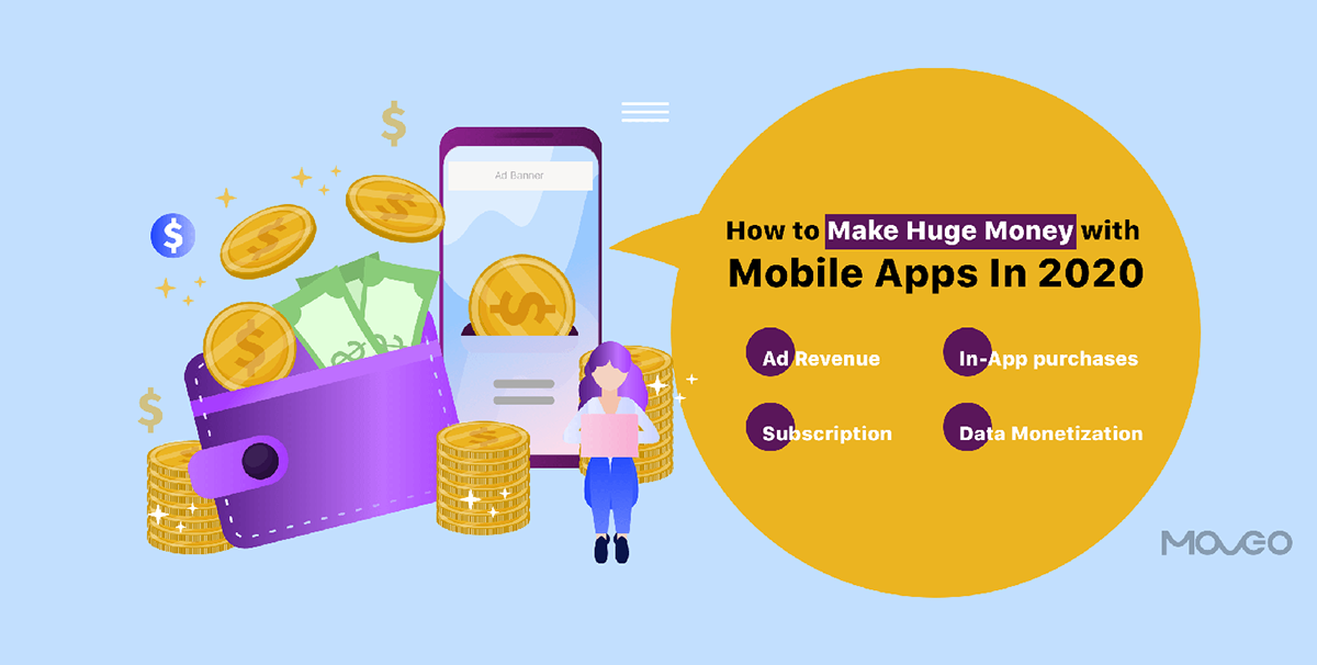 How to Make Huge Money with Mobile Apps In 2020