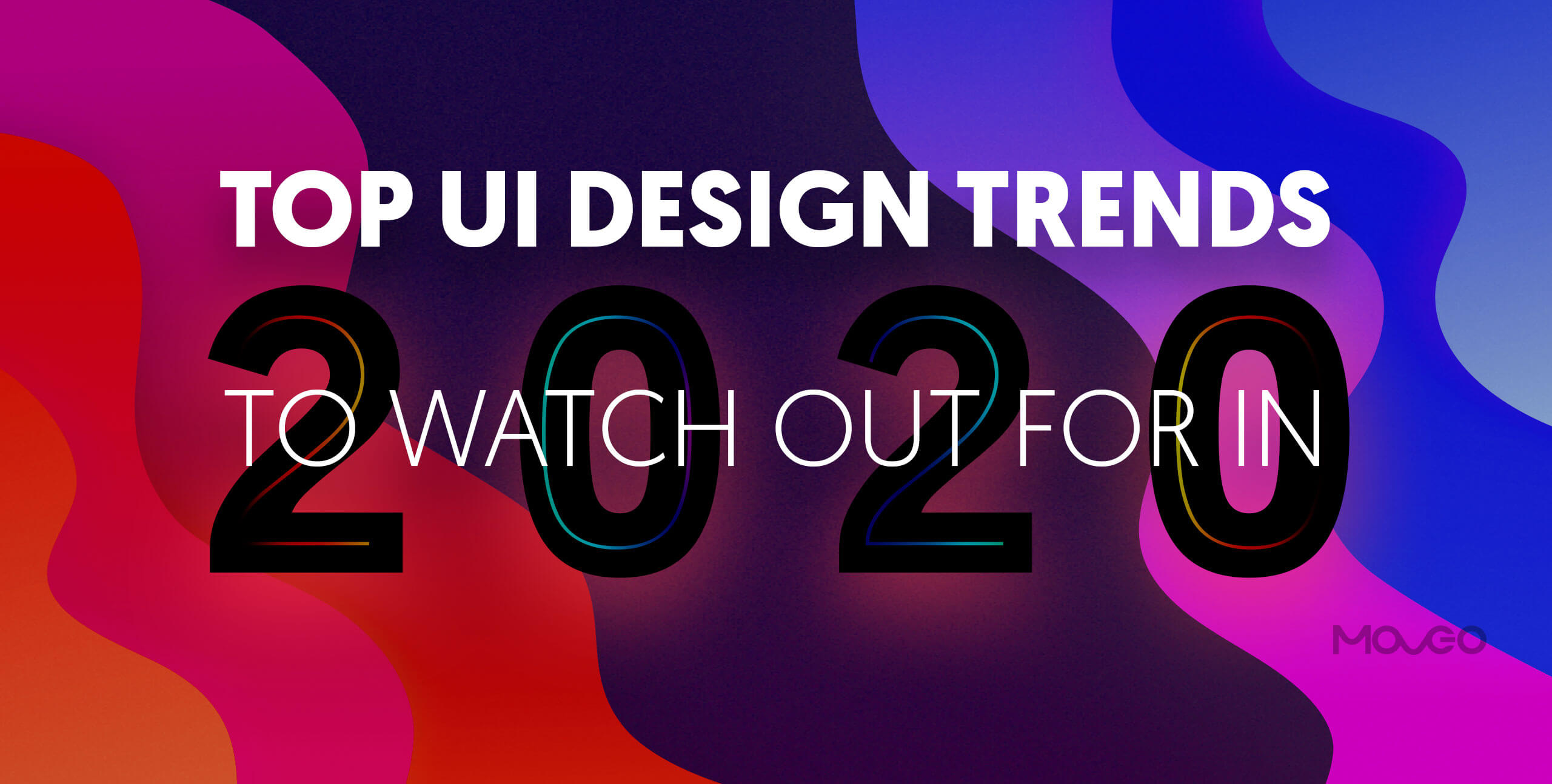 Top UI Design Trends to Watch Out For In 2020