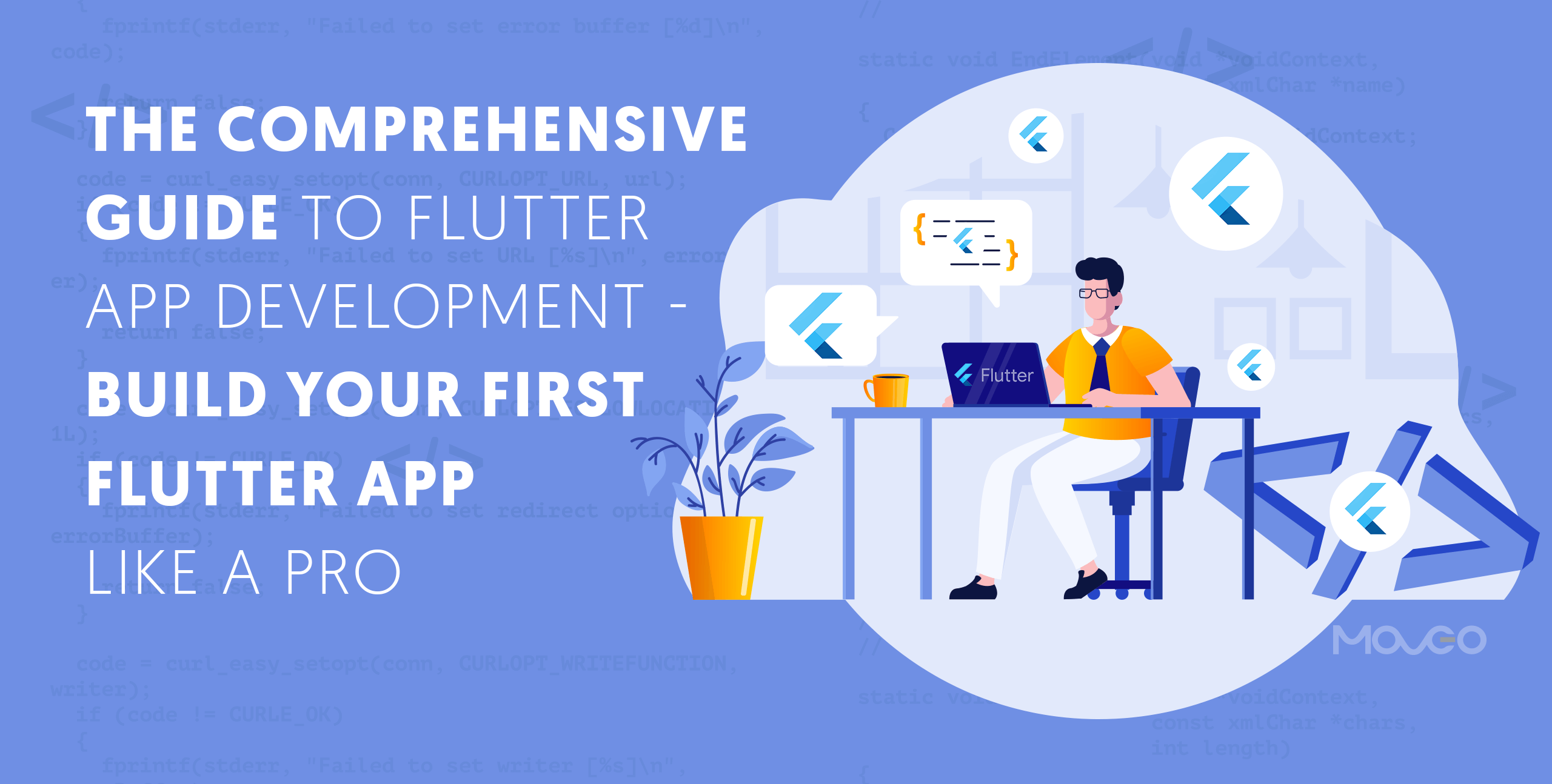 The Comprehensive Guide to Flutter App Development – Build Your First Flutter App Like a Pro