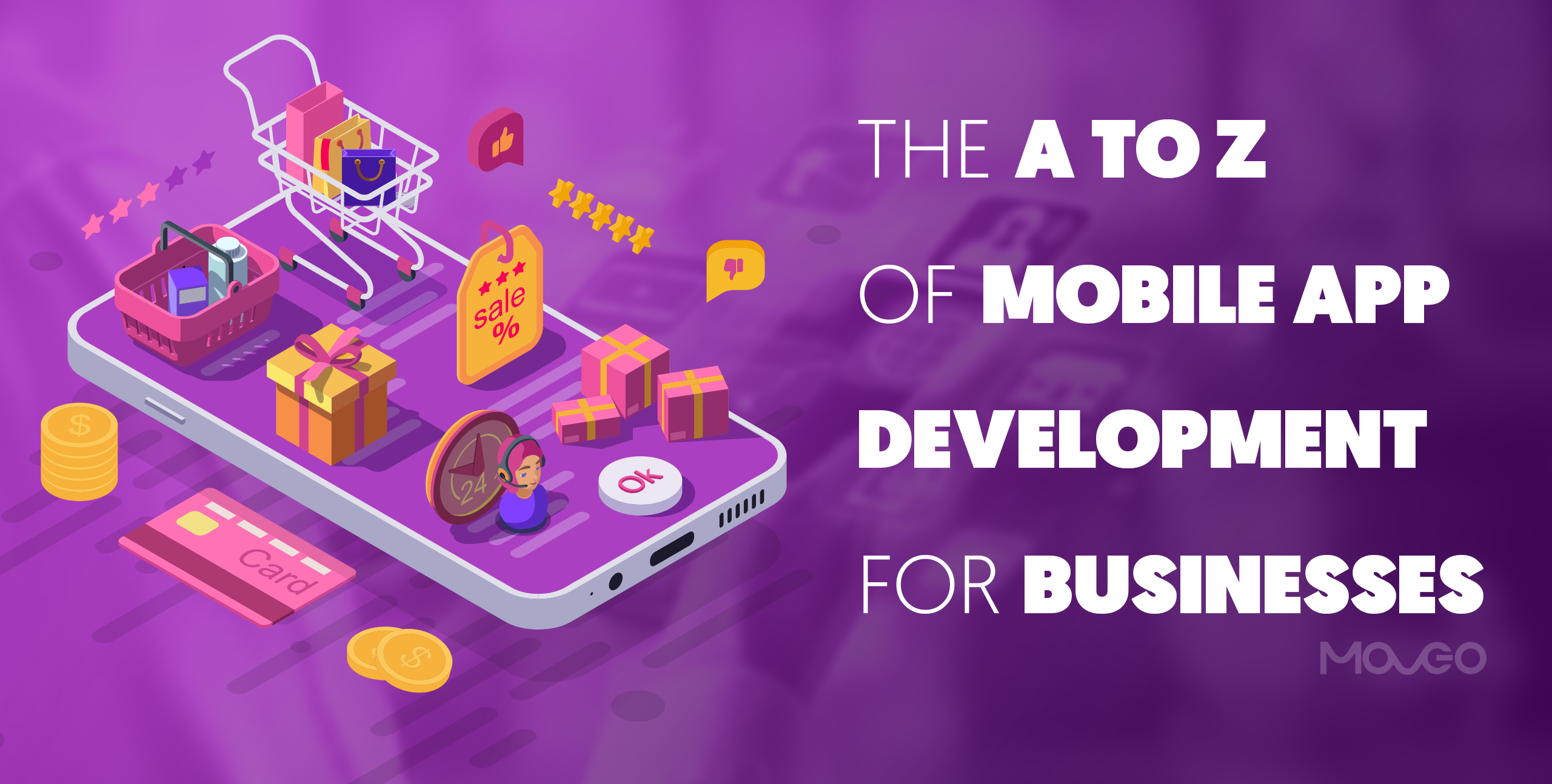 The a to z of mobile app development for businesses