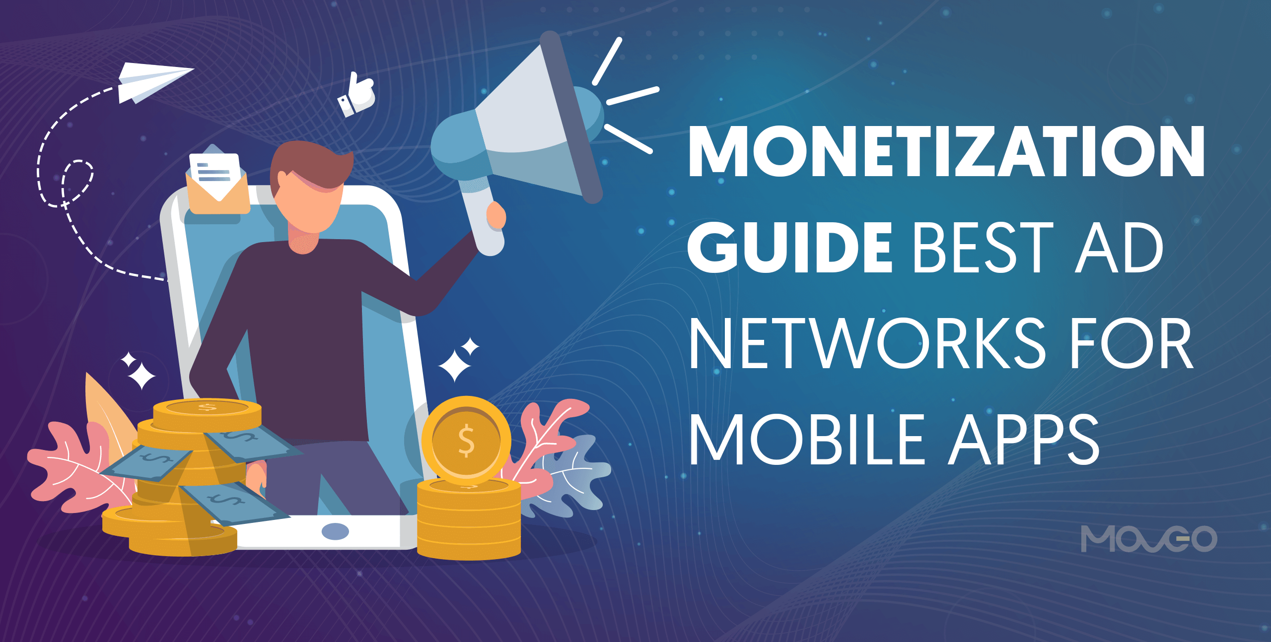 monetization guide best ad networks for mobile apps